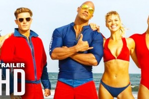 Baywatch Trailer – 2017