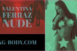 NSFW – Valentina Ferraz NUDE