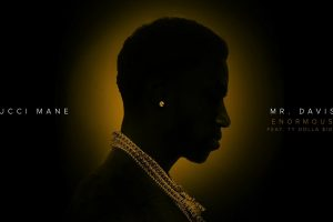 Gucci Mane – Enormous feat. Ty Dolla $ign [Official Audio]