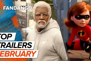 Top New Trailers – February 2018
