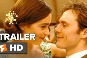 Me Before You Official Trailer #1 (2016) –  Emilia Clarke, Sam Claflin Movie HD